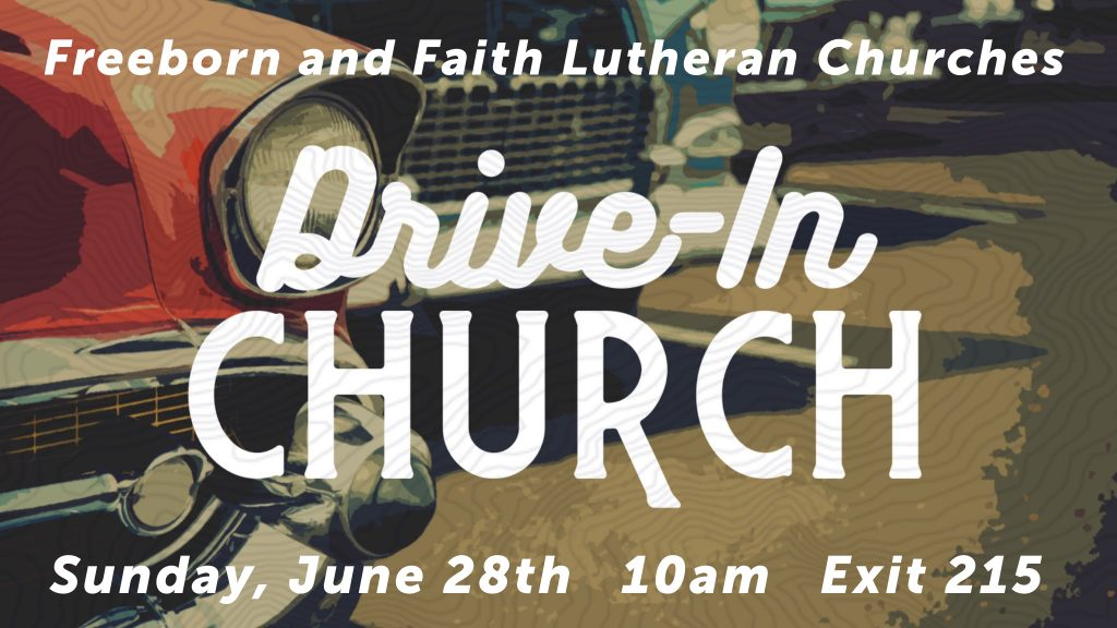 This image has an empty alt attribute; its file name is Drive-in-Church-Sign-Jpg-1024x576.jpg